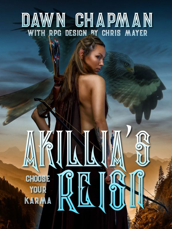 Akillia's Reign Final by Dawn Chapman